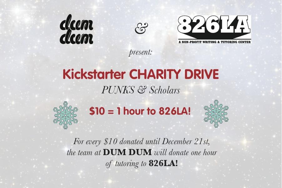 DUM DUM Partners with 826LA for Issue 3 Charity Drive! | DUM DUM Zine